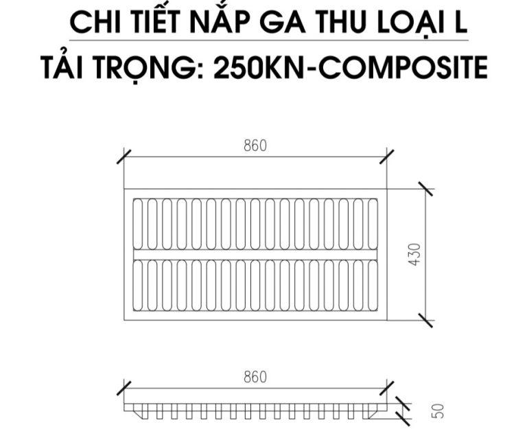 Song chắn rác composite tải trọng 250Kn